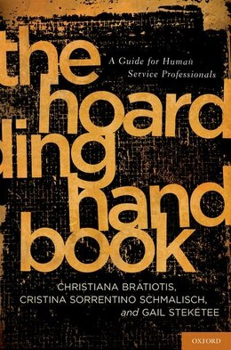 Book The Hoarding Handbook: A Guide for Human Service Professionals by Christiana Bratiotis