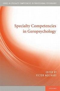 Book Specialty Competencies in Geropsychology by Victor Molinari