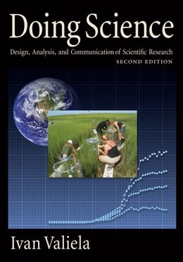 Book Doing Science: Design, Analysis, and Communication of Scientific Research by Ivan Valiela