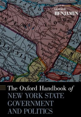 Book The Oxford Handbook of New York State Government and Politics by Gerald Benjamin