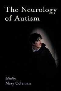 Book The Neurology of Autism by Mary Coleman