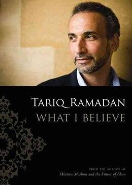 Book What I Believe by Tariq Ramadan