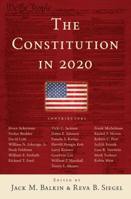 Book The Constitution in 2020 by Jack M. Balkin