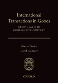 Book International Transactions in Goods: Global Sales in Comparative Context by Martin Davies