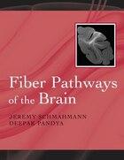 Fiber Pathways of the Brain