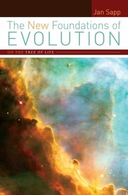 Book The New Foundations of Evolution: On the Tree of Life by Jan Sapp