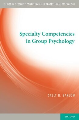 Book Specialty Competencies in Group Psychology by Sally Barlow