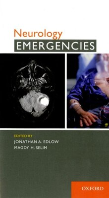 Book Neurology Emergencies by Jonathan A. Edlow