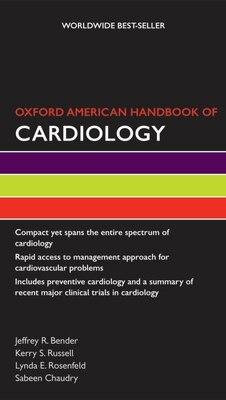 Book Oxford American Handbook of Cardiology by Jeffrey R. Bender