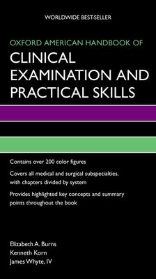 Book Oxford American Handbook of Clinical Examination and Practical Skills by Elizabeth Burns