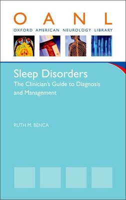 Book Sleep Disorders: The Clinicians Guide to Diagnosis and Management by Ruth Benca