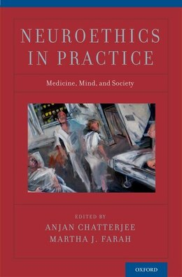 Book Neuroethics in Practice by Anjan Chatterjee
