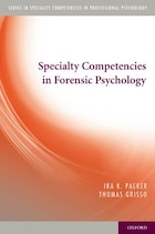 Specialty Competencies in Forensic Psychology