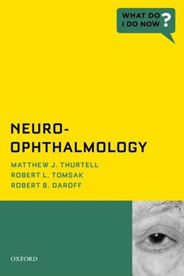 Book Neuro-Ophthalmology by Matthew J. Thurtell