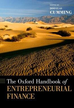 Book The Oxford Handbook of Entrepreneurial Finance by Douglas Cumming