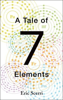 Book A Tale of Seven Elements by Eric Scerri