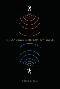 The Language of Defamation Cases
