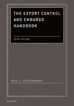 Book The Export Control and Embargo Handbook by Eric L. Hirschhorn