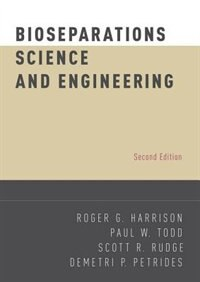 Book Bioseparations Science and Engineering by Roger G. Harrison