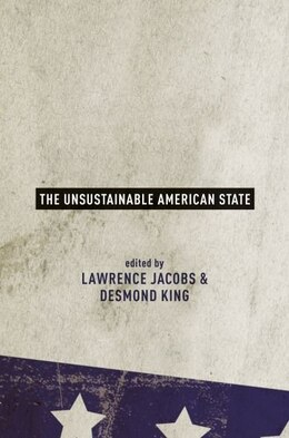Book The Unsustainable American State by Lawrence Jacobs