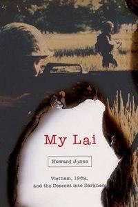 Book My Lai by Howard Jones
