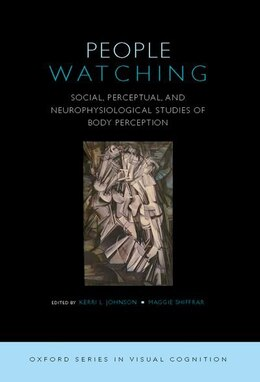 Book People Watching: Social, Perceptual, and Neurophysiological Studies of Body Perception by Kerri Johnson
