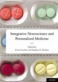 Book Integrative Neuroscience and Personalized Medicine by Evian Gordon