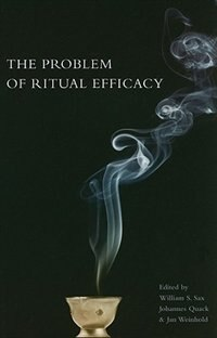 Book The Problem of Ritual Efficacy by William Sax
