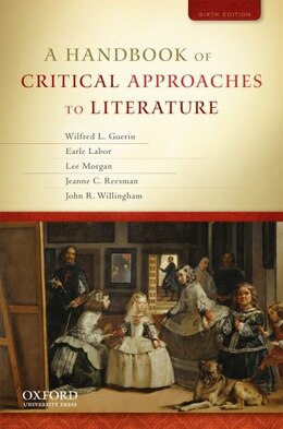 Book A Handbook of Critical Approaches to Literature by Wilfred L. Guerin