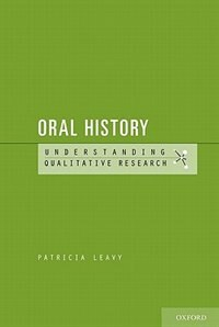 Book Oral History: Understanding Qualitative Research by Patricia Leavy