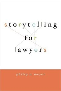 Book Storytelling for Lawyers by Philip N. Meyer