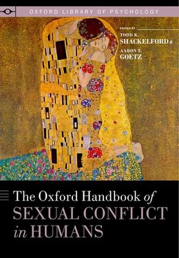 Book The Oxford Handbook of Sexual Conflict in Humans by Todd K. Shackelford