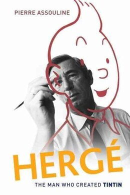 Book Herge: The Man Who Created Tintin by PIERRE ASSOULINE