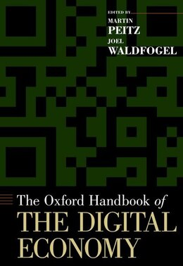 Book The Oxford Handbook of the Digital Economy by Martin Peitz
