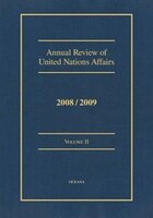 Annual Review of United Nations Affairs 2008/2009: Volume II