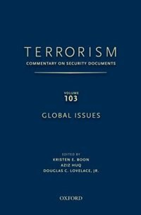 Book Terrorism: Commentary on Security Documents Volume 103: Global Issues by Kristen E. Boon