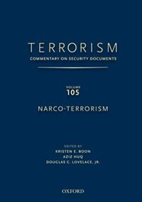 Book Terrorism: Commentary on Security DocumentsVolume 105: Narco-Terrorism by Douglas Lovelace