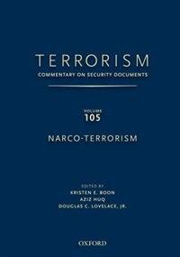 Terrorism: Commentary on Security DocumentsVolume 105: Narco-Terrorism