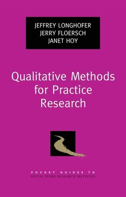 Book Qualitative Methods for Practice Research by Jeffrey Longhofer