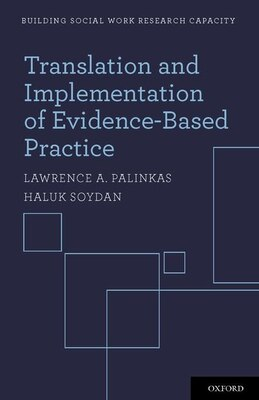 Book Translation and Implementation of Evidence-Based Practice by Lawrence A. Palinkas