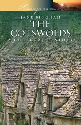 Book The Cotswolds: A Cultural History by Jane Bingham