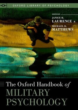 Book The Oxford Handbook of Military Psychology by Janice H. Laurence