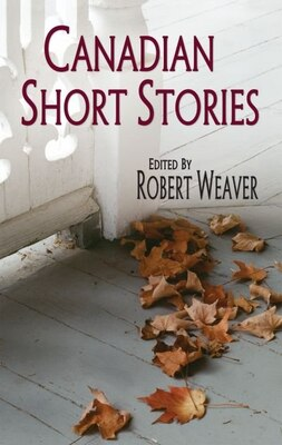 Book Canadian Short Stories: First Series by William Toye