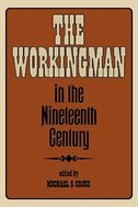 Book Working Man in the Nineteenth Century by Michael S. Cross