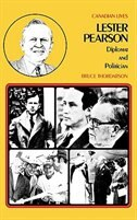 Book Lester Pearson: Diplomat and Politician by Bruce Thordarson