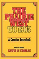 Book Prairie West to 1905: A Canadian Sourcebook by Lewis G. Thomas