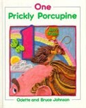 Book One Prickly Porcupine by Bruce Johnson