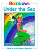 Book Rainbows under the Sea by Odette Johnson
