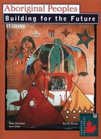 Book Aboriginal Peoples: Building for the Future by Kevin Reed