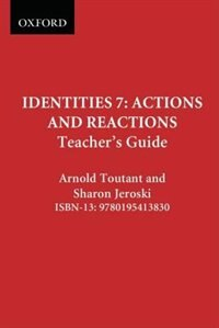 Book Identities 7: Actions and Reactions: Teachers Guide by Arnold Toutant